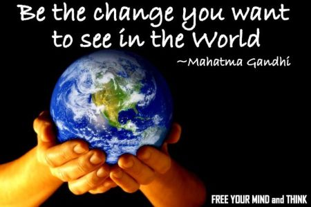 be-the-change-you-want-to-see-in-the-world-mahatma-gandhi2